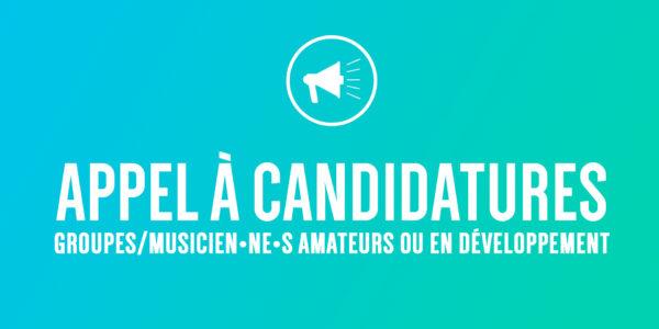 Appel à candidatures groupes/musicien•ne•s jusqu'au 10.02.20