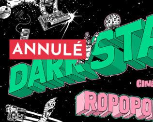 Ciné-Concert | ROPOPOROSE meets DARK STAR