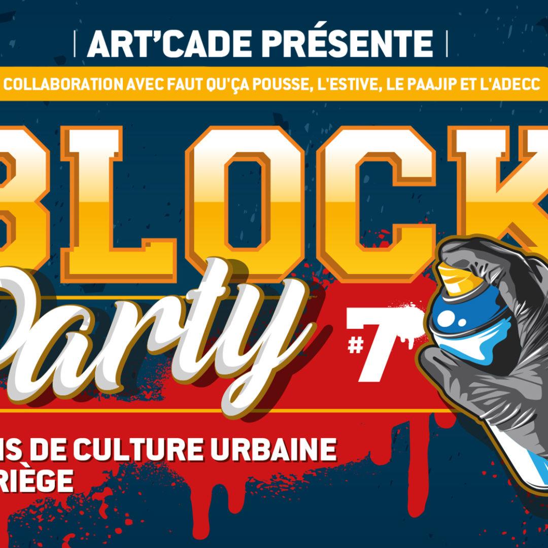 PROGRAMME DE LA BLOCK PARTY #7